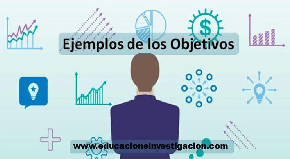 Ejemplos los objetivos del proyecto de investigación