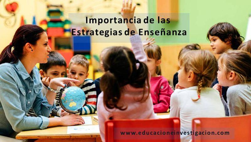 Importancia de las estrategias de enseñanza