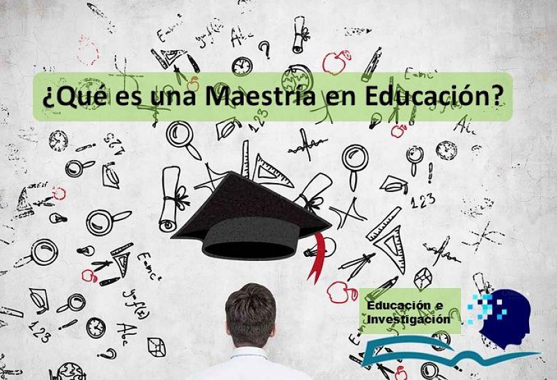 Una maestría en educación: Es el arte o la capacidad que tiene un profesional, para continuar con estudios adicionales a nivel universitario, con el objetivo de obtener academicamente otro grado.