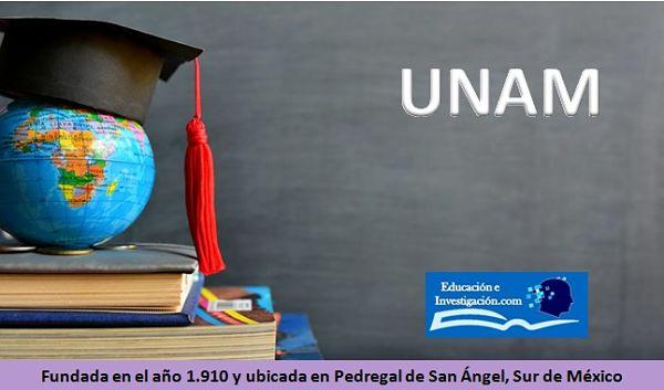 Maestría en la UNAM, además fue fundada en 1910 y ubicada en Pedregal de San Ángel al sur de México