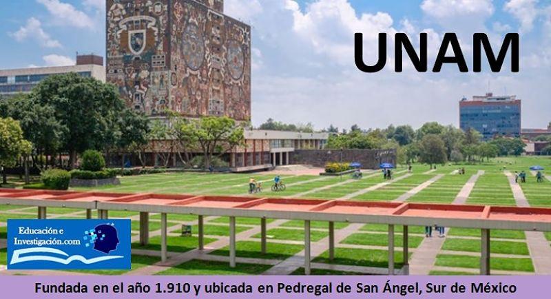 Maestría en la Unam Fundada en 1910 y está en México