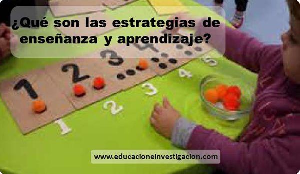 que son las estrategias de enseñanza y aprendizaje