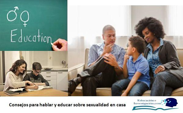 Consejos para hablar y educar sobre sexualidad en casa