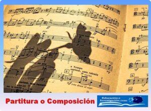 La música Partitura o composición