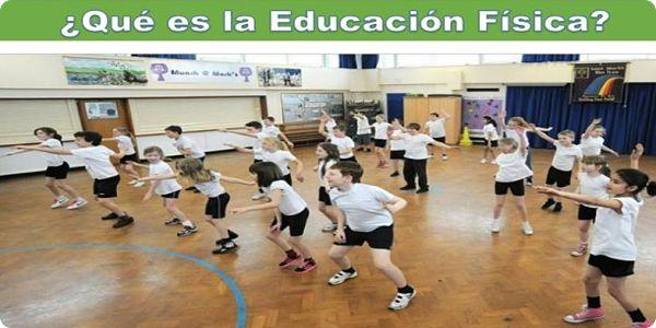 Qué es la educación física