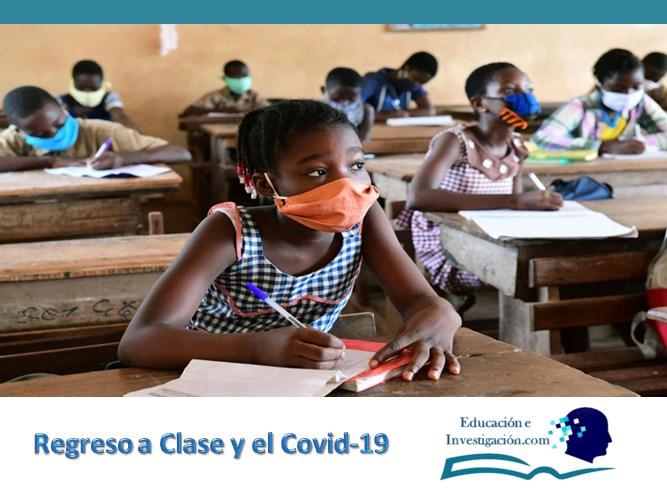 Regreso a clase y el Covid -19 niños en clases