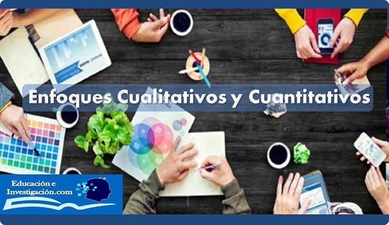Enfoques cualitativos y cuantitativos en la investigación