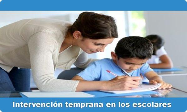 Intervención temprana en los escolares