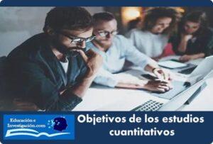 Objetivos de los estudios cuantitativos