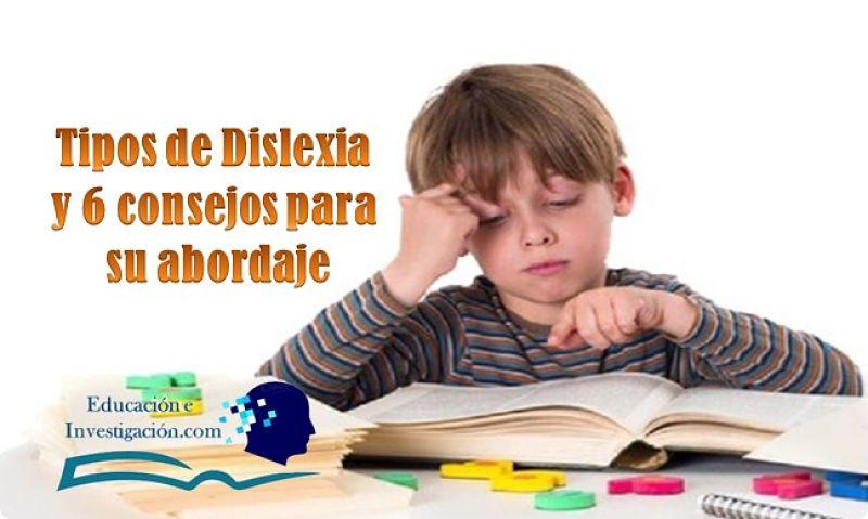 Tipos de dislexia y 6 consejos para su abordaje