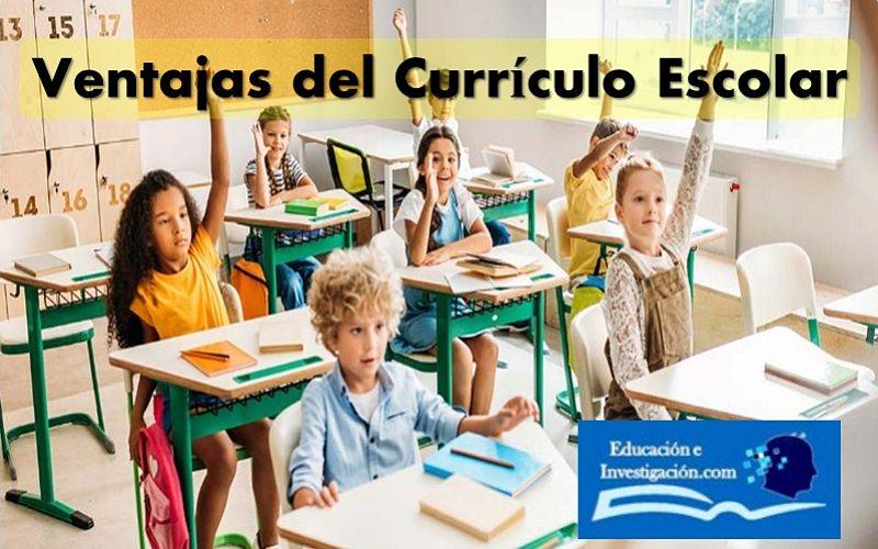 Ventajas del currículo escolar