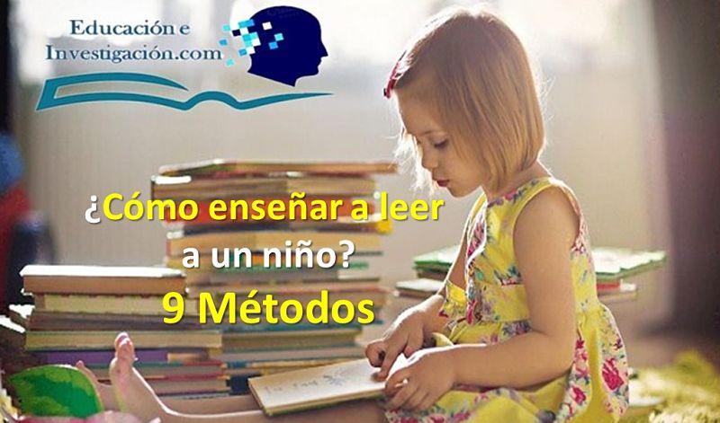 cómo enseñar a leer a un niño de forma fácil con 9 métodos
