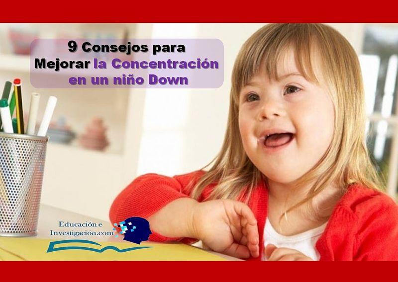 9 Consejos para mejorar la concentración en un niño Down