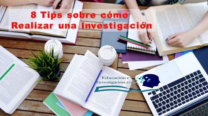 8 Tips sobre cómo realizar una Investigación