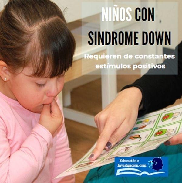 Niños con Sindrome Down, requieren refuerzos positivos