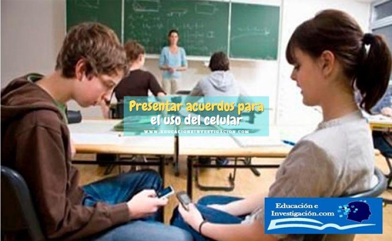 Presentar acuerdos para el uso del celular en el aprendizaje