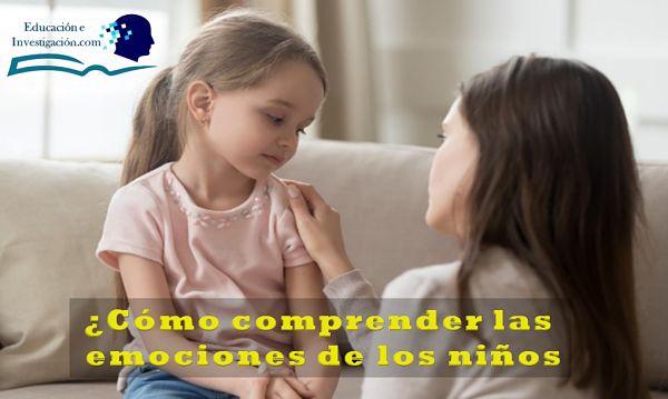 Cómo comprender las emociones de los niños, madre que atiende a las necesidades de su hija