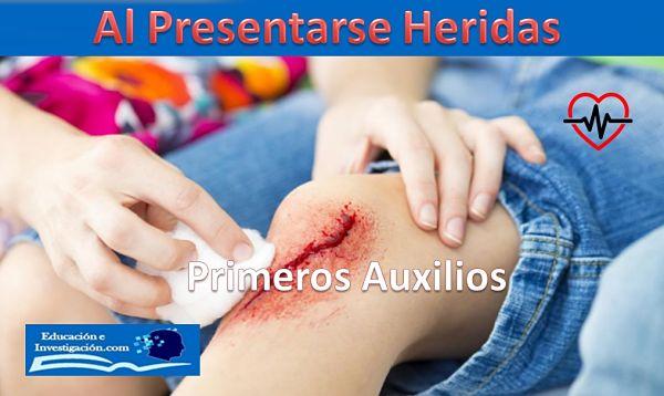 Primeros Auxilios al presentarse heridas severas