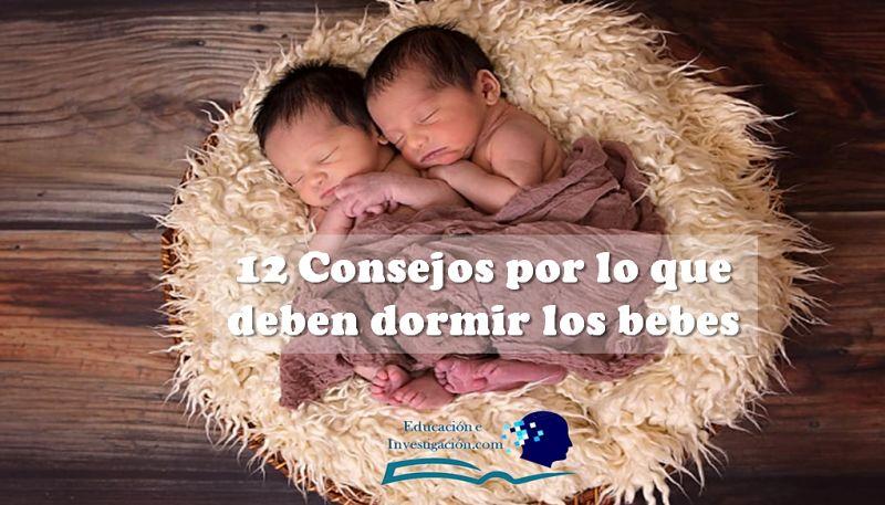 12 Consejos por lo que deben dormir los bebes