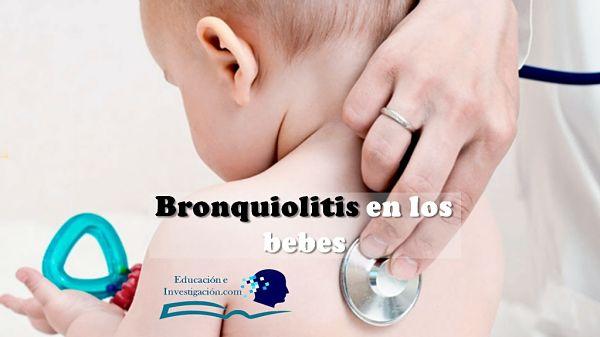 Enfermedades más comunes en los bebés, La Bronquiolitis
