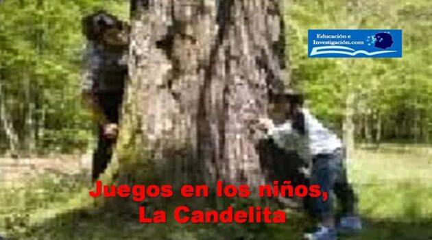 Juegos en los niños, La Candelita