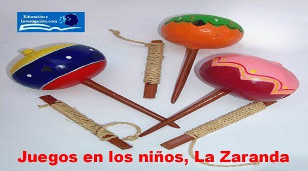 Juegos en los niños, La Zaranda