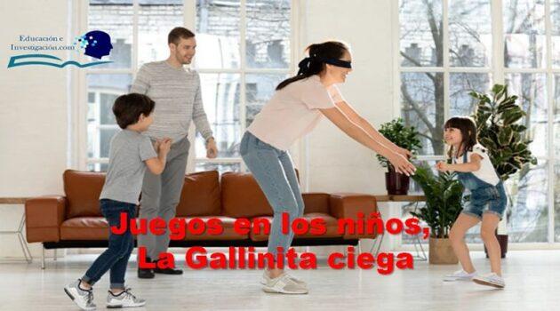 Los Juegos en los niños, La Gallinita Ciega